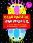 Glad Monster, Sad Monster Cover Image
