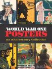 World War One Posters: An Anniversary Collection (Calla Editions) Cover Image
