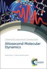 Attosecond Molecular Dynamics Cover Image