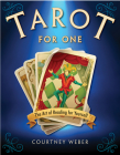 Tarot for One: The Art of Reading for Yourself Cover Image