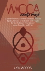 Wicca Candle Magic: An Introductory Modern Guide to Wiccan Spells, Rituals, Witchcraft and Magic for the Solitary Practitioner using Candl Cover Image