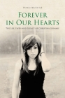 Forever in Our Hearts: The Life, Faith and Legacy of Christina Grimmie Cover Image