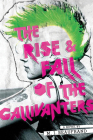 The Rise and Fall of the Gallivanters Cover Image