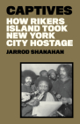 America's Jail: How Law and Order Made Rikers Island Hell on Earth Cover Image