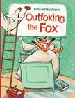Outfoxing the Fox Cover Image