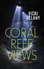 Coral Reef Views: An Ashley Grant Mystery Cover Image