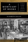A Mortuary of Books: The Rescue of Jewish Culture After the Holocaust Cover Image