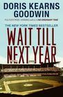 Wait Till Next Year: A Memoir Cover Image