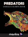 Predators: Animals Coloring Book: Coloring Book for Adults: Beautiful Designs for Stress Relief, Creativity, and Relaxation Cover Image