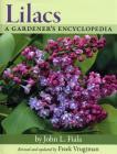 Lilacs: A Gardener's Encyclopedia Cover Image