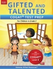 Gifted and Talented COGAT Test Prep Grade 2: Gifted Test Prep Book for the COGAT Level 8; Workbook for Children in Grade 2 Cover Image