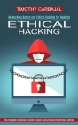 Ethical Hacking: The Complete Beginners Guide to Basic Security and Penetration Testing (Networking Basics and Ethical Hacking for Newb Cover Image