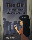 The Girl Who Wondered What's Out There? Cover Image