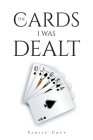 The Cards I Was Dealt Cover Image