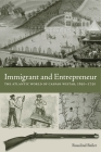 Immigrant and Entrepreneur: The Atlantic World of Caspar Wistar, 1650-1750 (Max Kade Research Institute) Cover Image