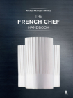 The French Chef Handbook: La cuisine de reference Cover Image