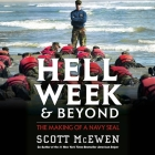 Hell Week and Beyond Lib/E: The Making of a Navy Seal Cover Image