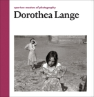 Dorothea Lange: Aperture Masters of Photography Cover Image