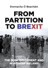 From Partition to Brexit: The Irish Government and Northern Ireland Cover Image