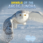 Animals of the Arctic Tundra Cover Image