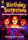 Birthday Surprises: Ten Great Stories to Unwrap Cover Image
