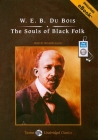 The Souls of Black Folk (Tantor Unabridged Classics) Cover Image