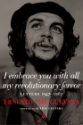 I Embrace You with All My Revolutionary Fervor: Letters 1947-1967 Cover Image