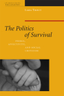 The Politics of Survival: Peirce, Affectivity, and Social Criticism (American Philosophy) Cover Image