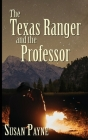 The Texas Ranger and the Professor Cover Image