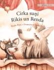 Cirka suņi Rikis un Renda: Latvian Edition of Circus Dogs Roscoe and Rolly Cover Image
