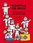 Prescription for Success: Supporting Children with Autism Spectrum Disorders in the Medical Environment [With CDROM] Cover Image