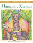 Llamas in Dramas: A Peaceful Artist Coloring Book Cover Image