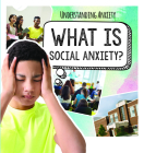 What Is Social Anxiety? Cover Image