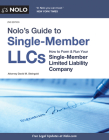 Nolo's Guide to Single-Member Llcs: How to Form & Run Your Single-Member Limited Liability Company Cover Image