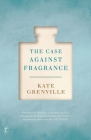 The Case Against Fragrance Cover Image