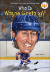 Who Is Wayne Gretzky? (Who Was...?) Cover Image