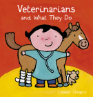 Veterinarians and What They Do (Profession #10) Cover Image