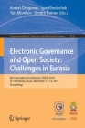 Electronic Governance and Open Society: Challenges in Eurasia: 6th International Conference, Egose 2019, St. Petersburg, Russia, November 13-14, 2019, (Communications in Computer and Information Science #1135) Cover Image