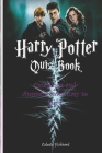 Harry Potter Quiz Book: Questions and Answers from Easy to Hard Cover Image