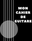 Mon Cahier de Guitare Cover Image