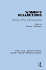 Women's Collections: Libraries, Archives, and Consciousness Cover Image