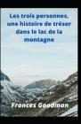 Les trois personnes, une histoire de trésor dans le lac de la montagne Cover Image