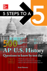 5 Steps to a 5: 500 AP Us History Questions to Know by Test Day, Third Edition Cover Image