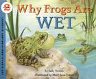 Why Frogs Are Wet (Let's-Read-and-Find-Out Science 2) Cover Image