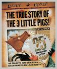 The True Story of the 3 Little Pigs 25th Anniversary Edition Cover Image