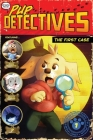 The First Case (Pup Detectives #1) Cover Image