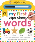 Priddy Learning: My First Wipe Clean Words: A Fun Early Learning Book Cover Image