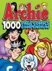Archie Comics 1000 Page Comics Compendium (Archie 1000 Page Digests #15) Cover Image