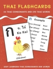 Thai Flashcards: 44 Thai Consonants and 275 Thai Words - Easy Learning Thai Consonants and Words Cover Image