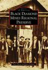 Black Diamond Mines Regional Preserve (Images of America (Arcadia Publishing)) Cover Image